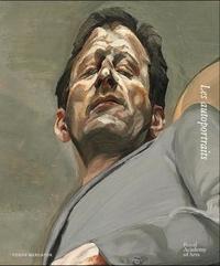 David Dawson et Joseph Leo Koerner - Lucian Freud - Les autoportraits.