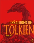 David Day - Créatures de Tolkien.