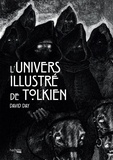 David Day - L'univers illustré de Tolkien.