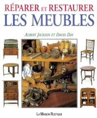 David Day et Albert Jackson - Réparer et restaurer les meubles.