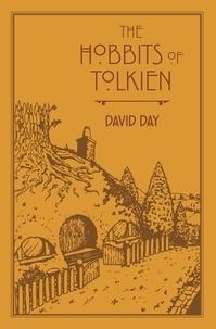 David Day - The Hobbits of Tolkien.