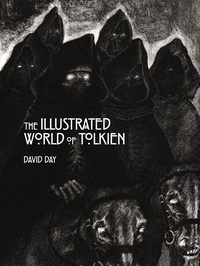 David Day - The Illustrated World of Tolkien.