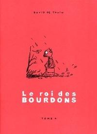 David de Thuin - Le Roi des Bourdons Tome 4 : .