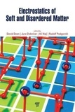 David Dean et Jure Dobnikar - Electrostatics of Soft and Disordered Matter.
