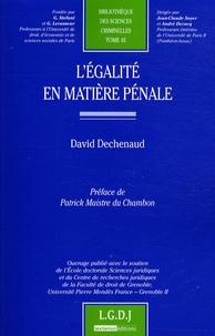 David Dechenaud - L'égalité en matière pénale.