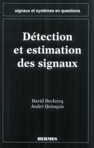 David Declercq - Signaux et systèmes en questions - Détection et estimation des signaux.
