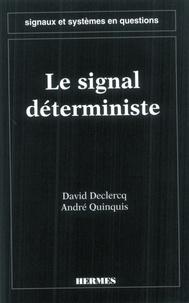 David Declercq - Signaux et systèmes en questions - Le signal déterministe.