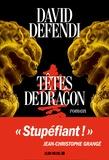 David Defendi - Têtes de dragon.