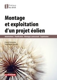 David Deharbe et Stéphanie Gandet - Montage et exploitation d'un projet éolien.