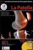 David Dejour et Michel Bonnin - La Patella - 15e Journées lyonnaises de chirurgie du genou.