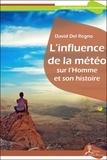 David Del Regno - L'influence de la météo sur l'Homme et son histoire.