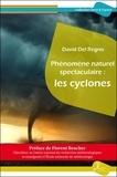 David Del Regno - Phénomène naturel spectaculaire : les cyclones.