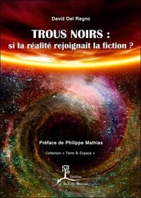 Trous noirs : si la réalité rejoignait la fiction ?.pdf