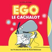 David Delabrosse - Ego le cachalot en live. 1 CD audio