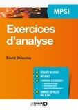 David Delaunay - Exercices d'analyse MPSI.