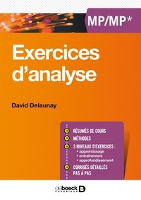 David Delaunay - Exercices d'analyse - MP/MP*.