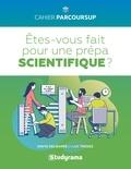 David Delbarre et Luc Tredez - Etes-vous fait pour une prépa scientifique ?.