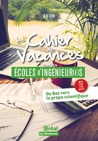 David Delbarre et Luc Tredez - Le cahier de vacances pour les écoles d'ingénieur(e)s.