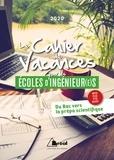 David Delbarre et Luc Tredez - Le cahier de vacances pour les écoles d'ingénieurs - Du bac vers la prépa scientifique.