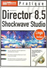 Director 8.5 Shockwave Studio. Lingo inclus, avec CD-ROM - David Delgorgue | Showmesound.org
