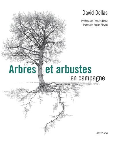 Arbres et arbustes en campagne 2e édition