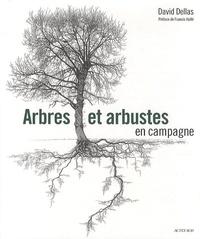 David Dellas - Arbres et arbustes en campagne.