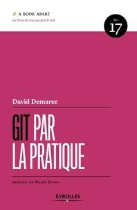 David Demaree - Git par la pratique.