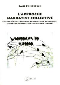 Deedr.fr L'approche narrative collective - Quelles réponses apporter aux individus, aux groupes et aux communautés qui ont vécu un trauma ? Image