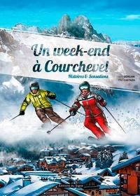 David Déréani et Philippe Castaza - Un week-end à Courchevel - Histoires & sensations.