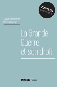 David Deroussin - La Grande Guerre et son droit.