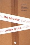 David Desaleux et Julien Langumier - Etat des lieux, les lieux de l'Etat.