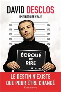 Téléchargez google books en pdf gratuitement en ligne David Desclos, une histoire vraie PDF 9782081492943 (French Edition)