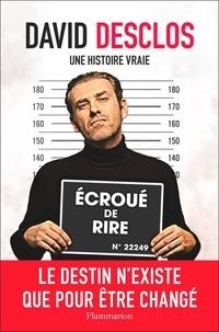 Télécharger le livre sur l'iphone 4 David Desclos, une histoire vraie in French