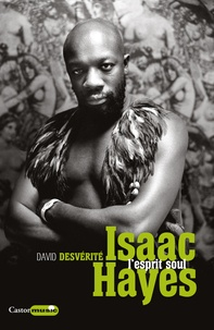 David Desvérité - Isaac Hayes - L'esprit soul.