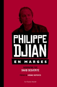 David Desvérité - Philippe Djian - En marges.