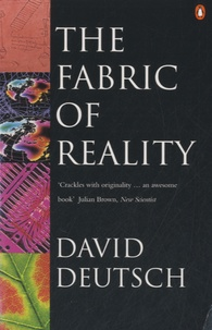 David Deutsch - The Fabric of Reality.