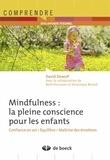 David Dewulf - Mindfulness : la pleine conscience pour les enfants - Confiance en soi, équilibre, maîtrise des émotions.