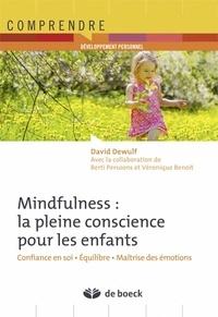 Mindfulness : la pleine conscience pour les enfants - Confiance en soi, équilibre, maîtrise des émotions.pdf