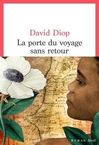 David Diop - La porte du voyage sans retour.