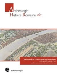 David Djaoui et Marc Heijmans - Archéologie et histoire en territoire arlésien - Mélanges offerts à Jean Piton.