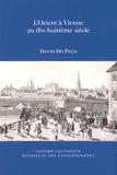 David Do Paço - L'Orient à Vienne au dix-huitième siècle.