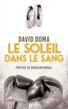 David Doma - Le soleil dans le sang.
