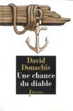 David Donachie - Une chance du diable.