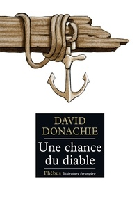 David Donachie - Une chance du diable.