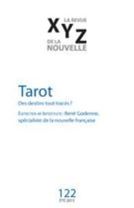 David Dorais et Elisabeth Vonarburg - XYZ. La revue de la nouvelle. No. 122, Été 2015 - Tarot.