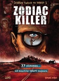 David et  Fino - Dossier tueurs en série Tome 1 : Zodiac Killer.