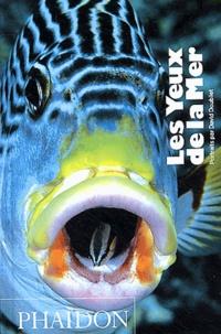David Doubilet - Les yeux de la mer.