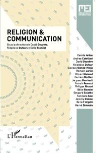 David Douyère et Stéphane Dufour - MEI N° 38 : Religion & communication.