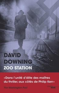 David Downing - Zoo station - Extrait.