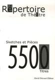 David Dricourt - Le Répertoire des textes de Théâtre - Saynètes, Sketchs et Pièces Classement par distribution + de 5500 Titres.